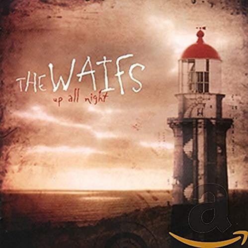 WAIFS - UP ALL NIGHT By WAIFS