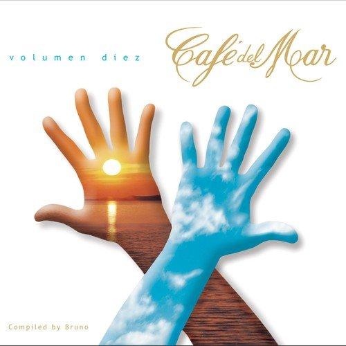 Cafe Del Mar - Volumen Diez  (Vol. 10) By Various Artists