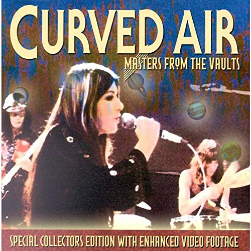 Curved Air - Masters from the Vault
