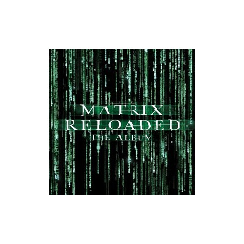 Various - Matrix Reloaded: the Album / O By Various