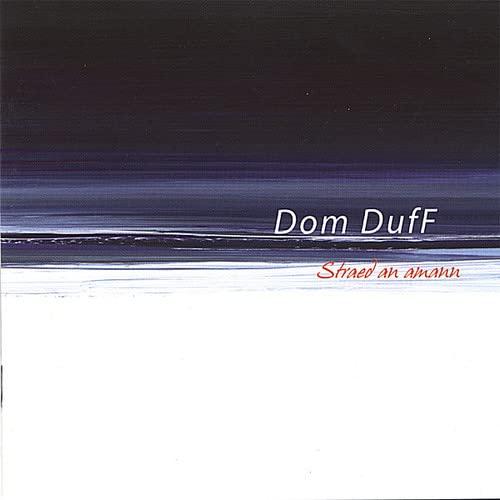 Dom Duff - Straed An Amann