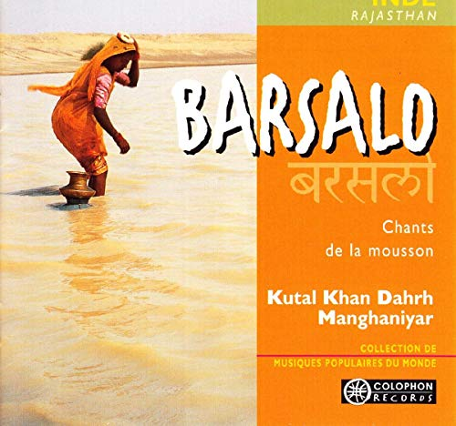 Ensemble Kutal Khan Dahr Manghaniar - Barsalo By Ensemble Kutal Khan Dahr Manghaniar