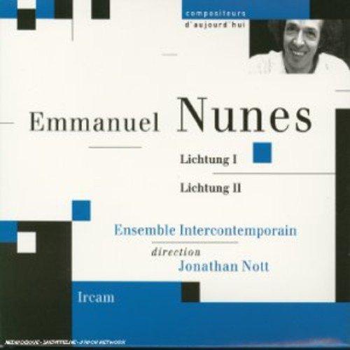 Emmanuel Nunes - Nunes - Lichtung I & II