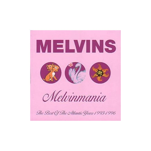 Melvins - Melvinmania - The Best Of The Atlantic Years 1993 - 1996