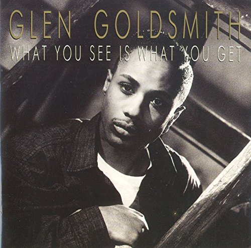 Glen Goldsmith - What you see is what you get (1988)
