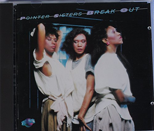 Pointer Sisters - Break out (1983) By Pointer Sisters