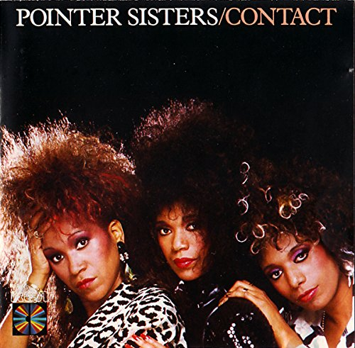 Pointer Sisters - Contact (1985) By Pointer Sisters