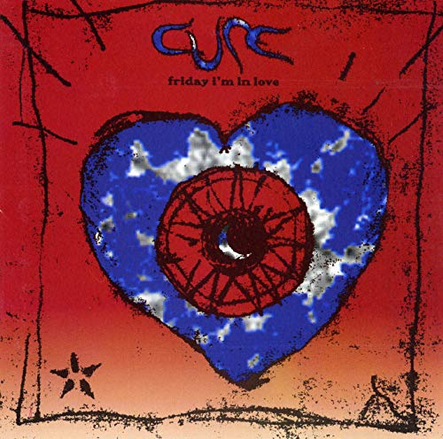 The Cure - Friday Im In Love - Cure CDS