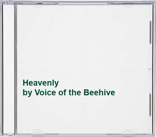 Voice of the Beehive - Heavenly By Voice of the Beehive
