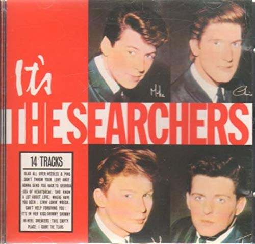 SEARCHERS - IT'S THE SEARCHERS (FIRST 1987 CD ISSUE) By SEARCHERS