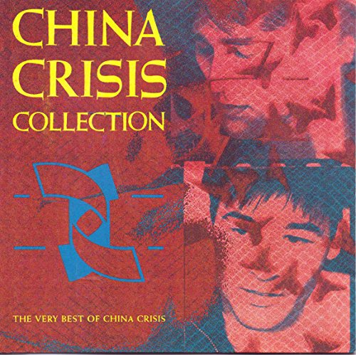 China Crisis - Collection: The Very Best of China Crisis