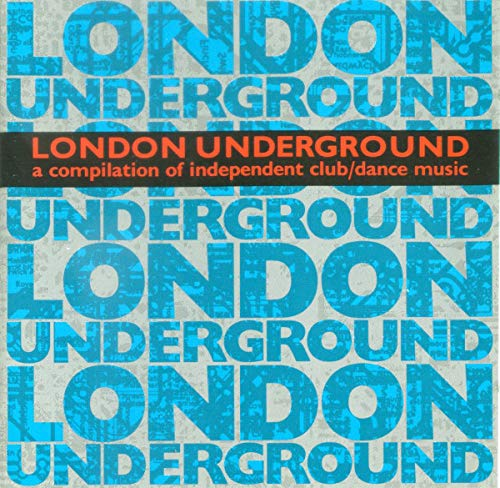 Various - London Underground-Independent Club/Dance Music (1992)