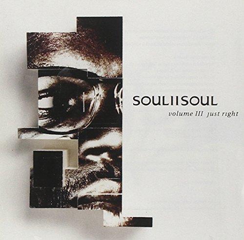 Soul II Soul - Vol. III-Just right (1992)