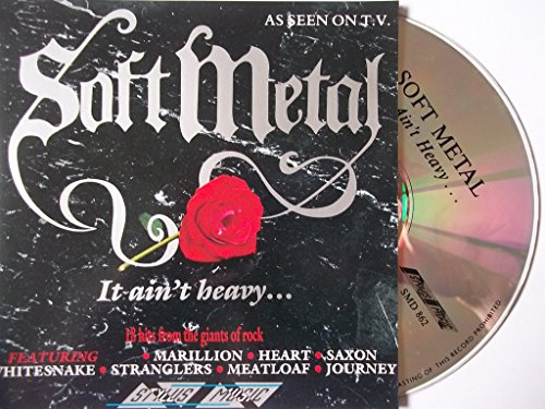 Various Artists - Soft Metal: It Ain't Heavy...