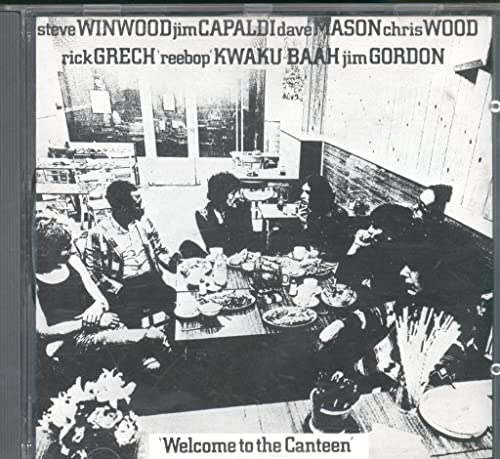 TRAFFIC: Winwood/Capaldi/Mason/Wood - Welcome to the Canteen By TRAFFIC WinwoodCapaldiMasonWood