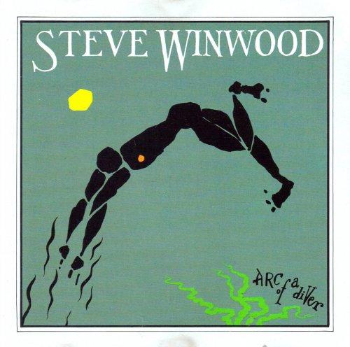 Steve Winwood - Arc Of A Diver By Steve Winwood