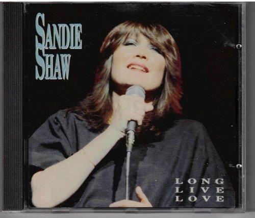 Sandie Shaw - Sandie Shaw - Long live love