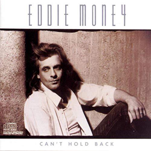 Eddie Money - Can't hold back (1986) By Eddie Money