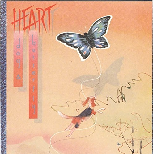 Heart - Dog & Butterfly (1978) By Heart
