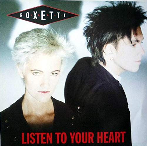 Roxette - Listen to your heart (UK, incl. New Radio Mix of 'Dressed for success') By Roxette