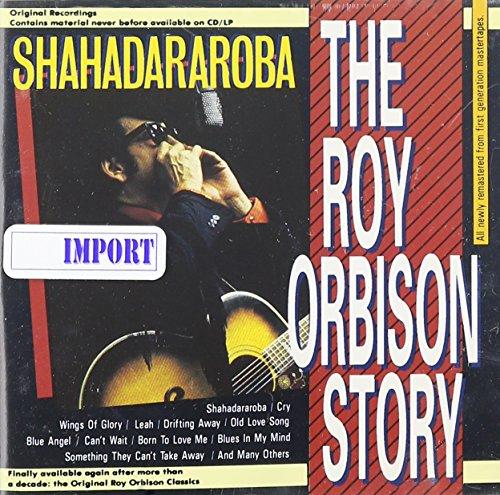 Orbison, Roy - Roy Orbison Story: Shahadararoba