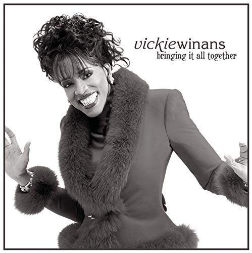Vickie Winans - Bringing It All Together By Vickie Winans