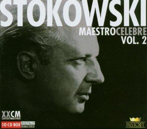 Leopold Stokowski - Maestro Celebre Vol. 2 By Leopold Stokowski