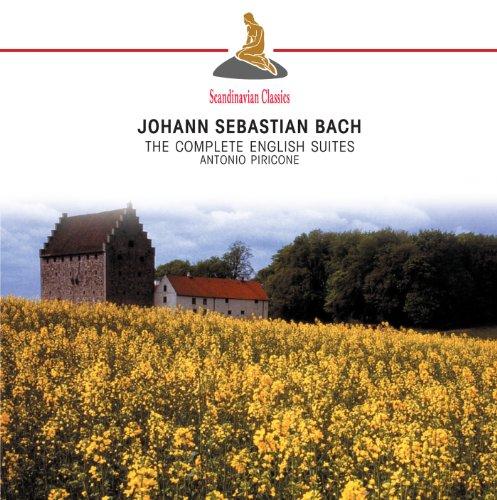 Antonio Piricone - J.S. Bach: The Complete English Suites By Antonio Piricone