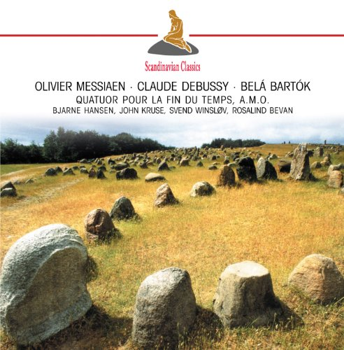 Debussy/Bartok/Bjarne Hansen - Quatuor Pour La Fin Du Temps By DebussyBartokBjarne Hansen