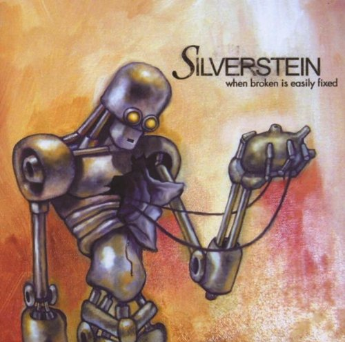 When Broken Is Easily Fixed By Silverstein