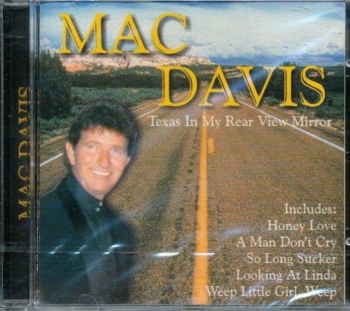 Mac Davis - Texas in My Rear View Mirror By Mac Davis