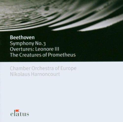 Beethoven: Symphony No. 3 'Eroica', Leonore Overture No. 3 & Prometheus Overture
