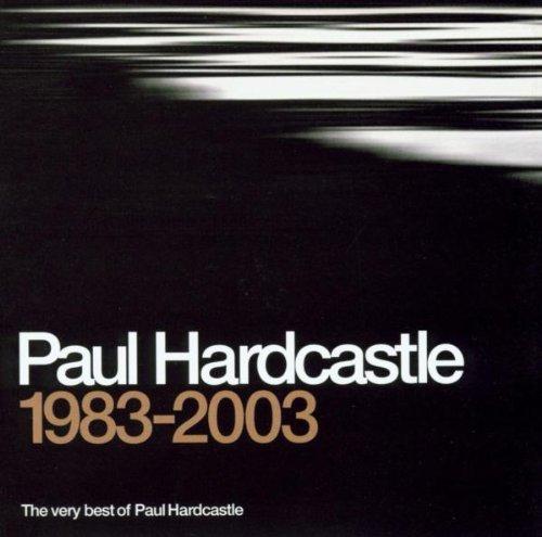 Hardcastle, Paul - Very Best Of 1983 - 2003 By Hardcastle, Paul