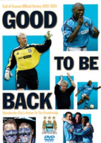 Manchester City Fc - Manchester City - Good To Be Back