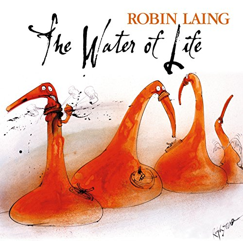 Robin Laing - The Water Of Life By Robin Laing