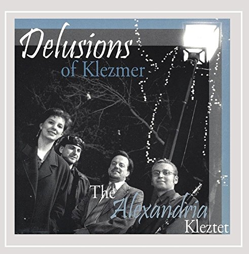 The Alexandria Kleztet - Delusions of Klezmer