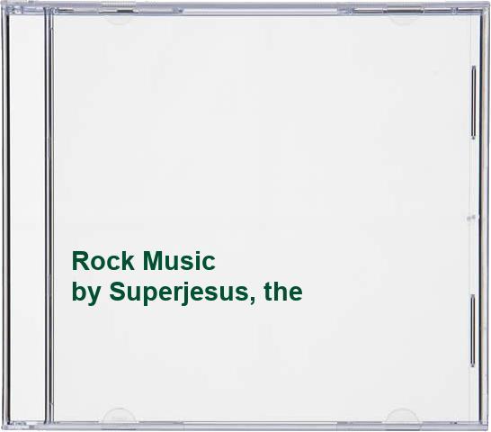 Superjesus, the - Rock Music By Superjesus, the
