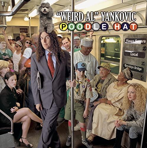 Weird Al Yankovic - Poodle Hat By Weird Al Yankovic