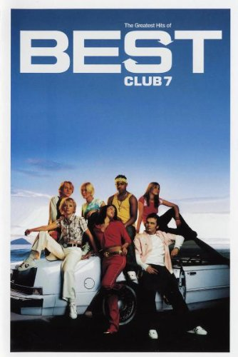 S Club 7 - The Greatest Hits of Best S Club 7