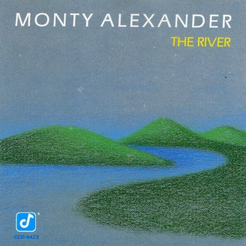 Monty Alexander - River By Monty Alexander