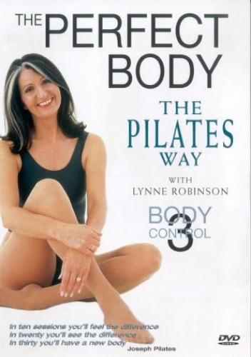 The Perfect Body - The Pilates Way With Lynne Robinson