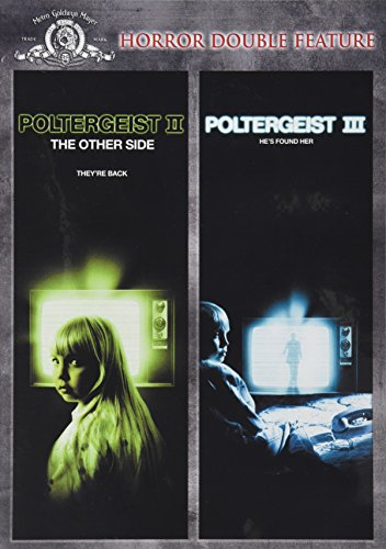 Poltergeist 2: The Other Side & Poltergeist 3