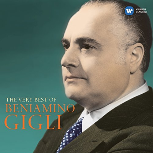 Pietro Mascagni - The Very Best of Beniamino Gigli By Pietro Mascagni