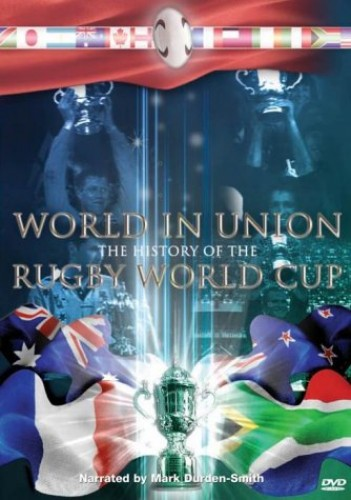 World in Union - World In Union - The History Of The Rugby World Cup