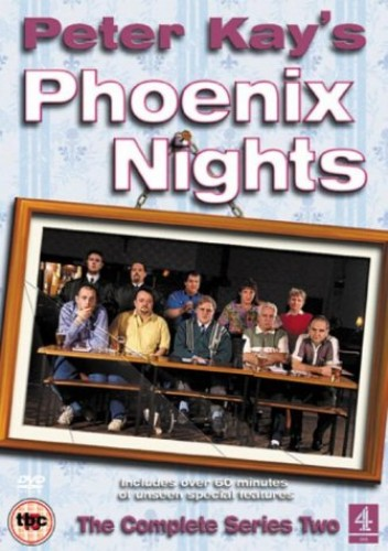 Peter Kay's Phoenix Nights: The Complete Series 2