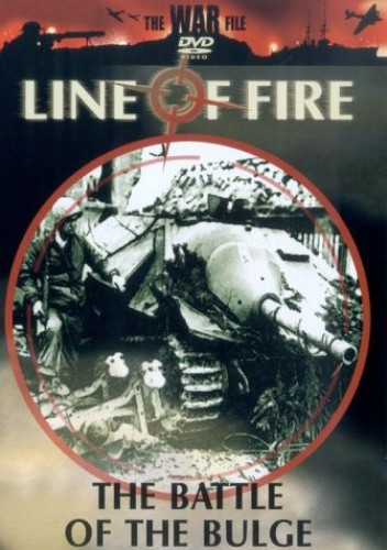 Line of Fire - Line Of Fire: The Battle Of The Bulge