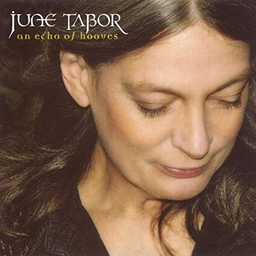 An Echo of Hooves By June Tabor