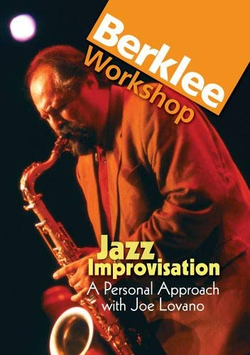 Jazz Improvisation: a Personal Approach With Joe Lovano