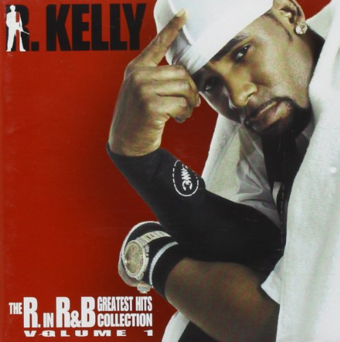 The R in R and B Collection- Volume 1 By R. Kelly