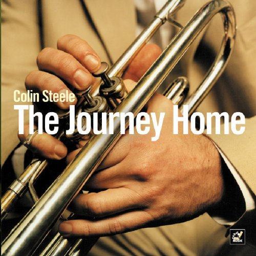 Colin Steele - The Journey Home By Colin Steele